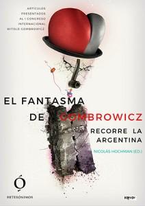 El fantasma de Gombrowicz recorre la Argentina